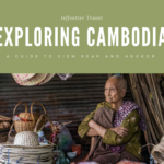 Exploring Cambodia – A Guide to 5 days in Angkor