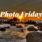 [Photo Friday]: San Francisco Sunset a Hidden Gem
